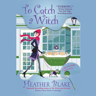 To Catch a Witch by Heather Blake audiobook