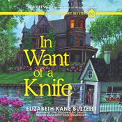 In Want of a Knife by  Elizabeth Kane Buzzelli audiobook