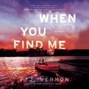 When You Find Me by  P. J. Vernon audiobook