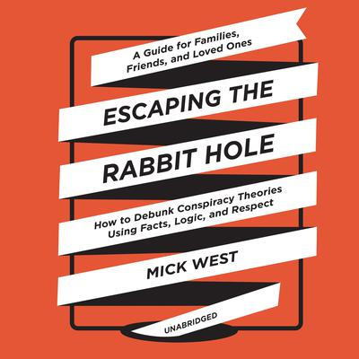 Escaping the Rabbit Hole by Mick West audiobook