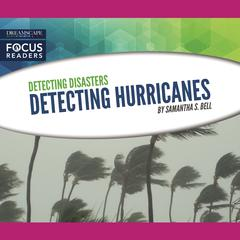Detecting Hurricanes by Samantha S. Bell audiobook