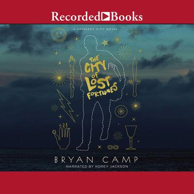 The City of Lost Fortunes by Bryan Camp audiobook