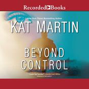 Beyond Control by  Kat Martin audiobook