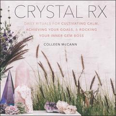 Crystal Rx by Colleen McCann audiobook