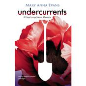 Undercurrents by  Mary Anna Evans audiobook