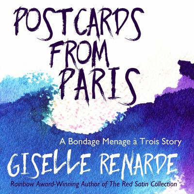 Postcards from Paris by Giselle Renarde audiobook