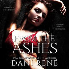 From the Ashes by Dani René audiobook