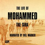 The Life of Mohammed by  Bill Warner PhD audiobook