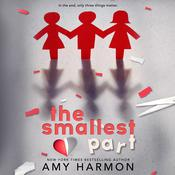 The Smallest Part by  Amy Harmon audiobook