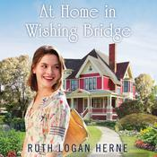 At Home in Wishing Bridge by  Ruth Logan Herne audiobook