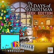 The 12 Days of Christmas Geek Edition by  Chris Mason audiobook