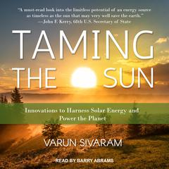 Taming the Sun by Varun Sivaram audiobook