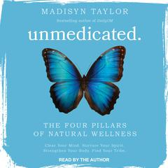 Unmedicated by Madisyn Taylor audiobook