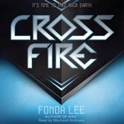 Cross Fire: An Exo Novel by  Fonda Lee audiobook