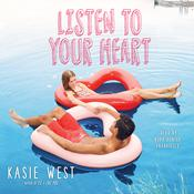 Listen to Your Heart by  Kasie West audiobook