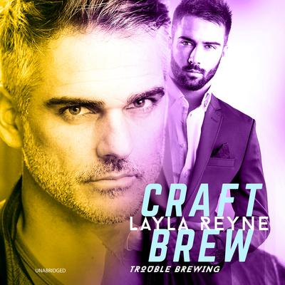 Craft Brew by Layla Reyne audiobook