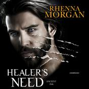 Healer's Need by  Rhenna Morgan audiobook