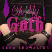 Oh My Goth by  Gena Showalter audiobook