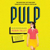 Pulp by  Robin Talley audiobook