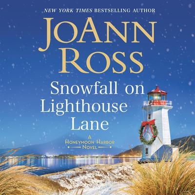 Snowfall on Lighthouse Lane by JoAnn Ross audiobook