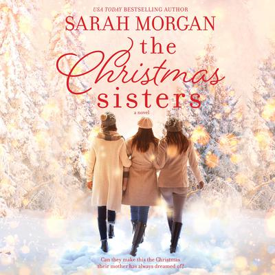 The Christmas Sisters by Sarah Morgan audiobook