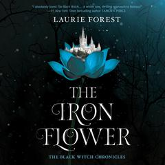 The Iron Flower by Laurie Forest audiobook