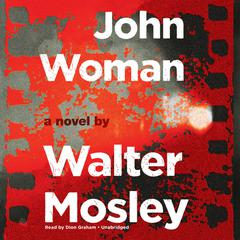 John Woman by Walter Mosley audiobook