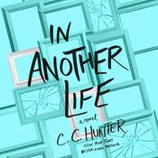 In Another Life by  C. C. Hunter audiobook