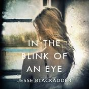 In the Blink of an Eye by  Jesse Blackadder audiobook