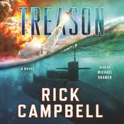 Treason by  Rick Campbell audiobook