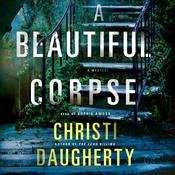 A Beautiful Corpse by  Christi Daugherty audiobook