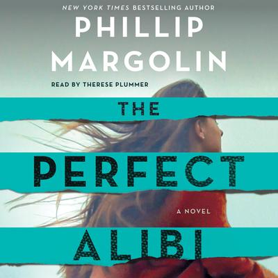 The Perfect Alibi by Phillip Margolin audiobook