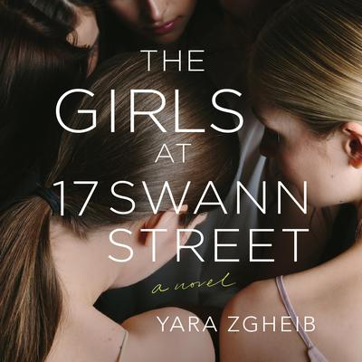The Girls at 17 Swann Street by Yara Zgheib audiobook