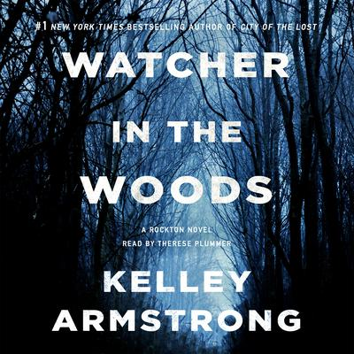 Watcher in the Woods by Kelley Armstrong audiobook