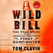 Wild Bill by  Tom Clavin audiobook