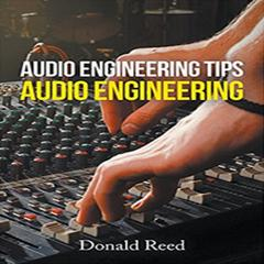 Audio Engineering Tip's Audio Engineering