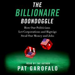 The Billionaire Boondoggle by Pat Garofalo audiobook