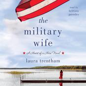 The Military Wife by  Laura Trentham audiobook