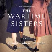 The Wartime Sisters by  Lynda Cohen Loigman audiobook