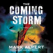The Coming Storm by  Mark Alpert audiobook