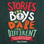 Stories for Boys Who Dare to Be Different by  Ben Brooks audiobook
