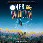 Over the Moon by  Natalie Lloyd audiobook