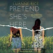 Pretend She's Here by  Luanne Rice audiobook