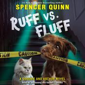 Ruff vs. Fluff by  Spencer Quinn audiobook