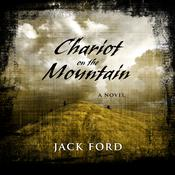 Chariot on the Mountain by  Jack Ford audiobook