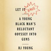 Let It Bang by  RJ Young audiobook