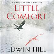 Little Comfort by  Edwin Hill audiobook