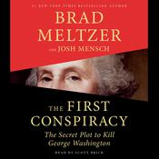 The First Conspiracy by  Josh Mensch audiobook