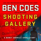 Shooting Gallery by  Ben Coes audiobook