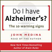 Do I Have Alzheimer's? by  John Medina audiobook